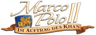 Logo -  - Fortsetzung des Klassikers- Marco Polo II - Im Auftrag des Khan